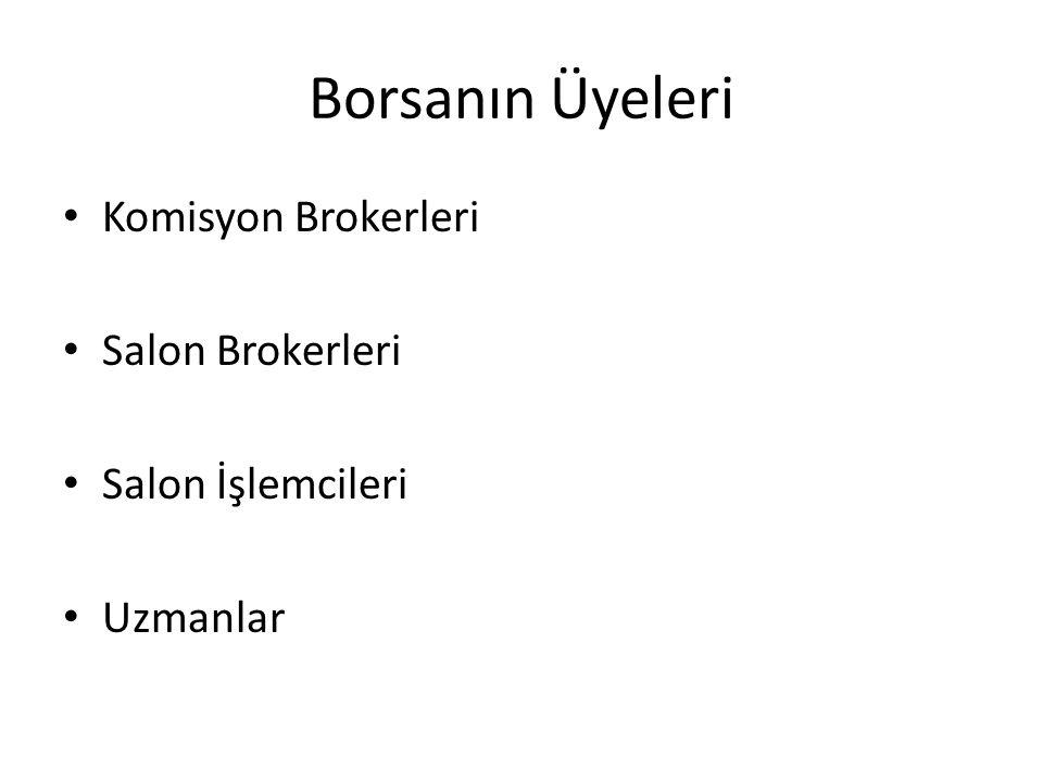 Borsanın Üyeleri Komisyon Brokerleri Salon Brokerleri