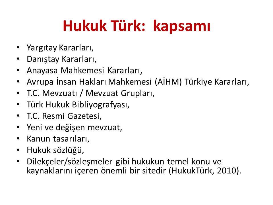 Hukuk Türk: kapsamı Yargıtay Kararları, Danıştay Kararları,