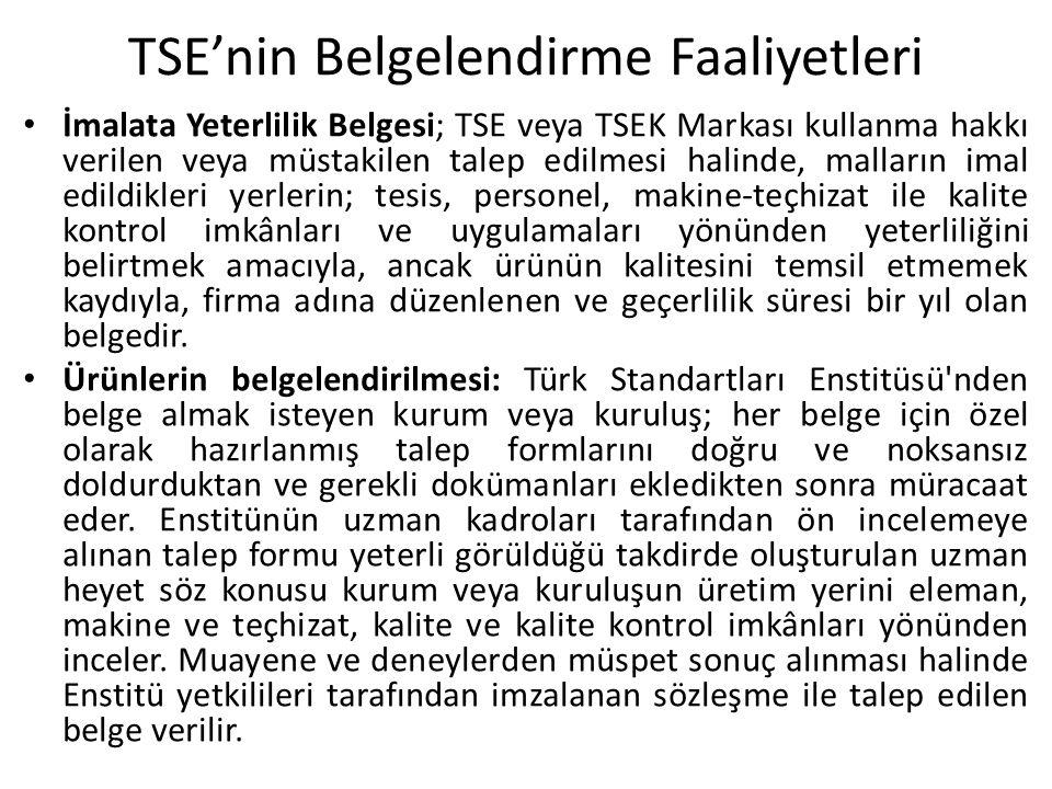 TSE'nin Belgelendirme Faaliyetleri