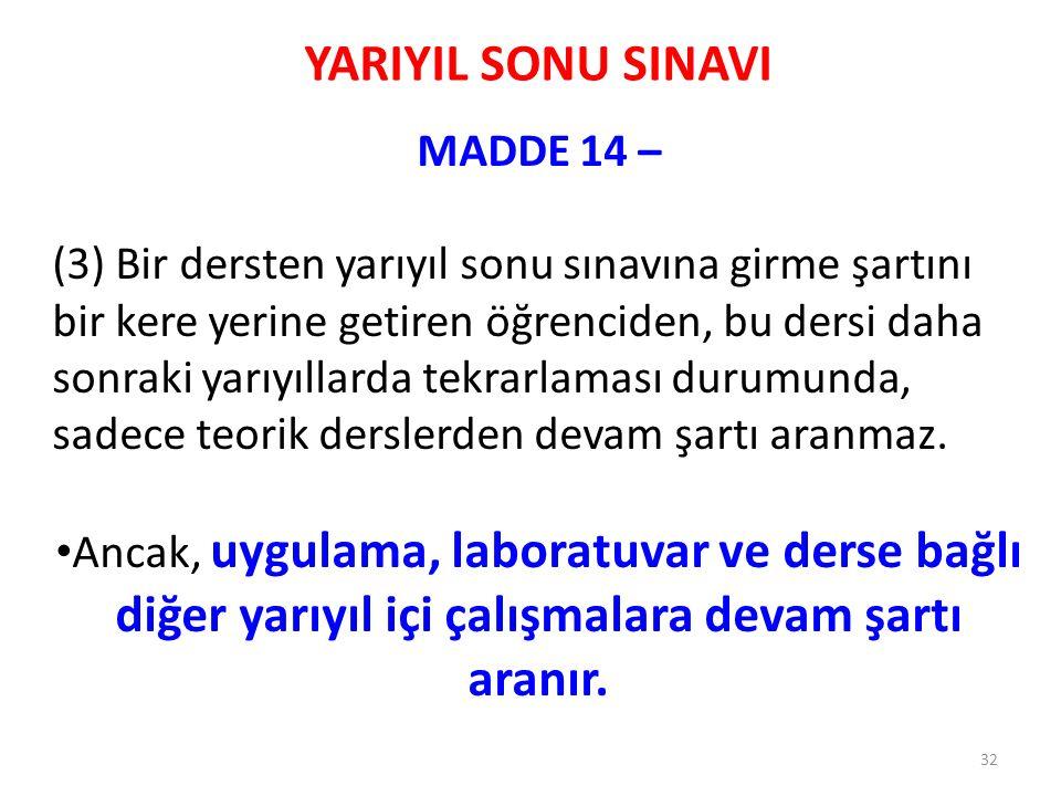 YARIYIL SONU SINAVI MADDE 14 –