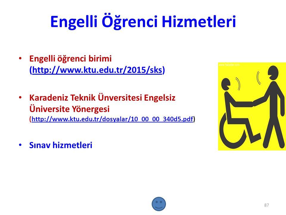 Engelli Öğrenci Hizmetleri