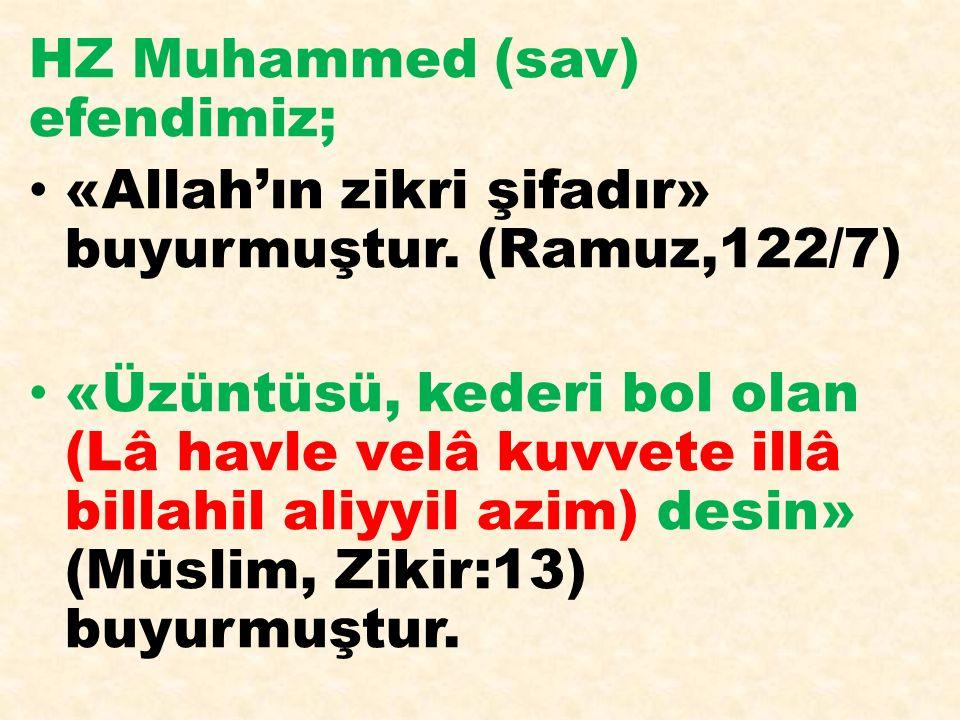 HZ Muhammed (sav) efendimiz;