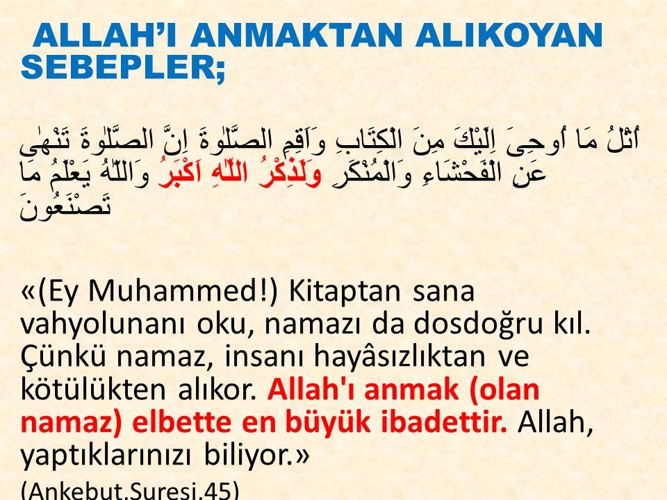 ALLAH'I ANMAKTAN ALIKOYAN SEBEPLER;