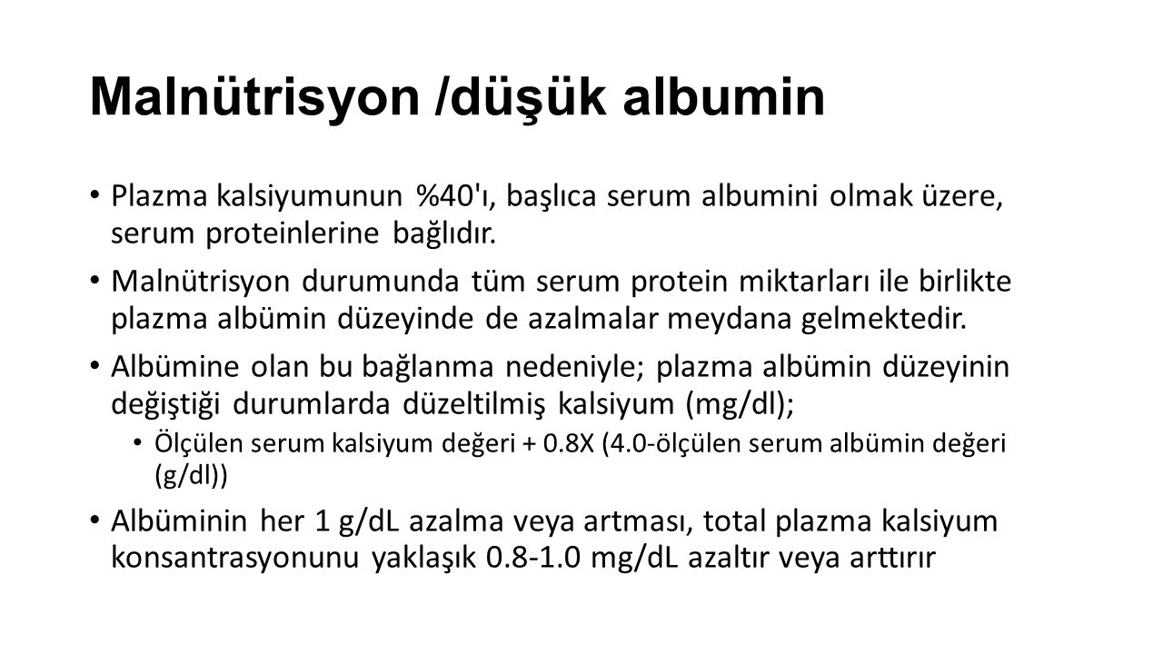 Malnütrisyon /düşük albumin