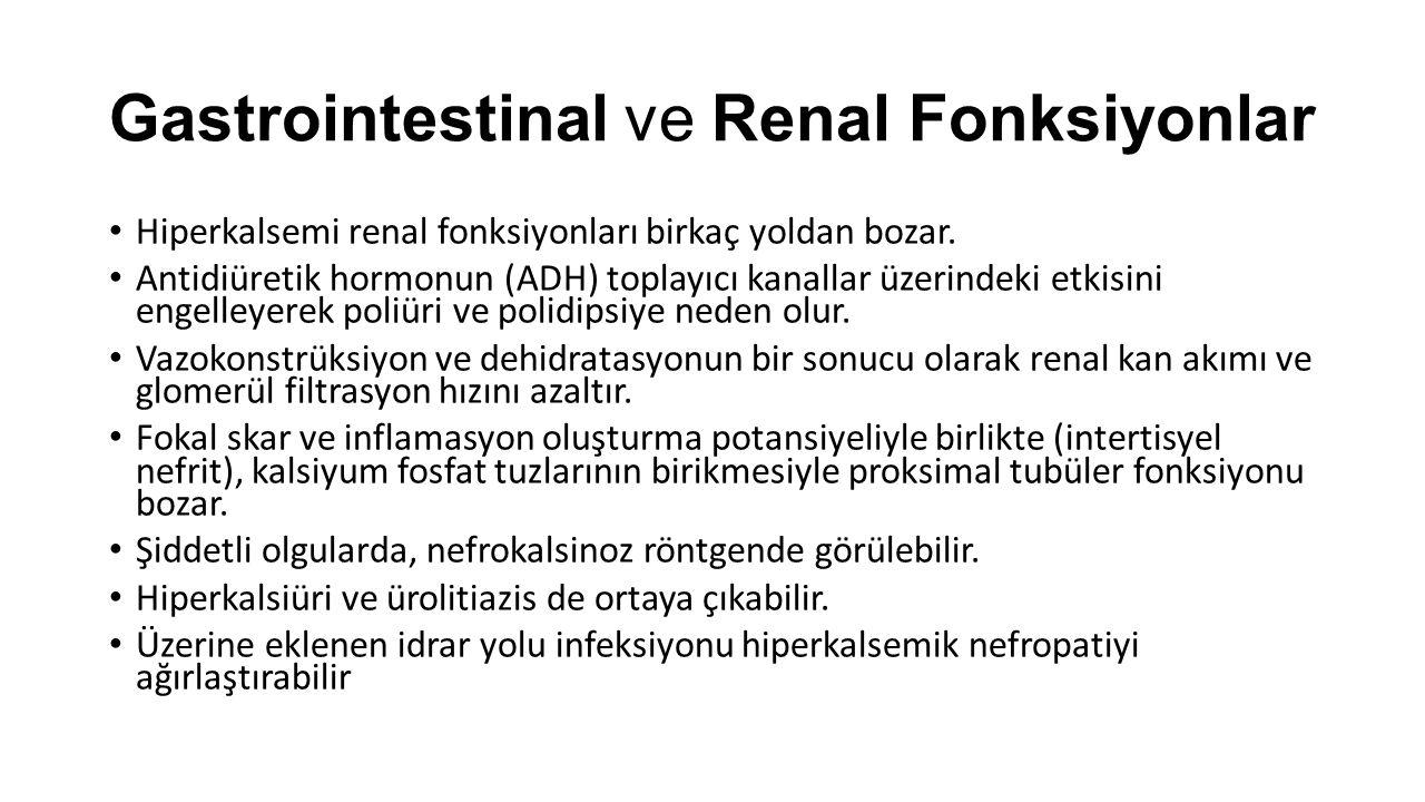 Gastrointestinal ve Renal Fonksiyonlar