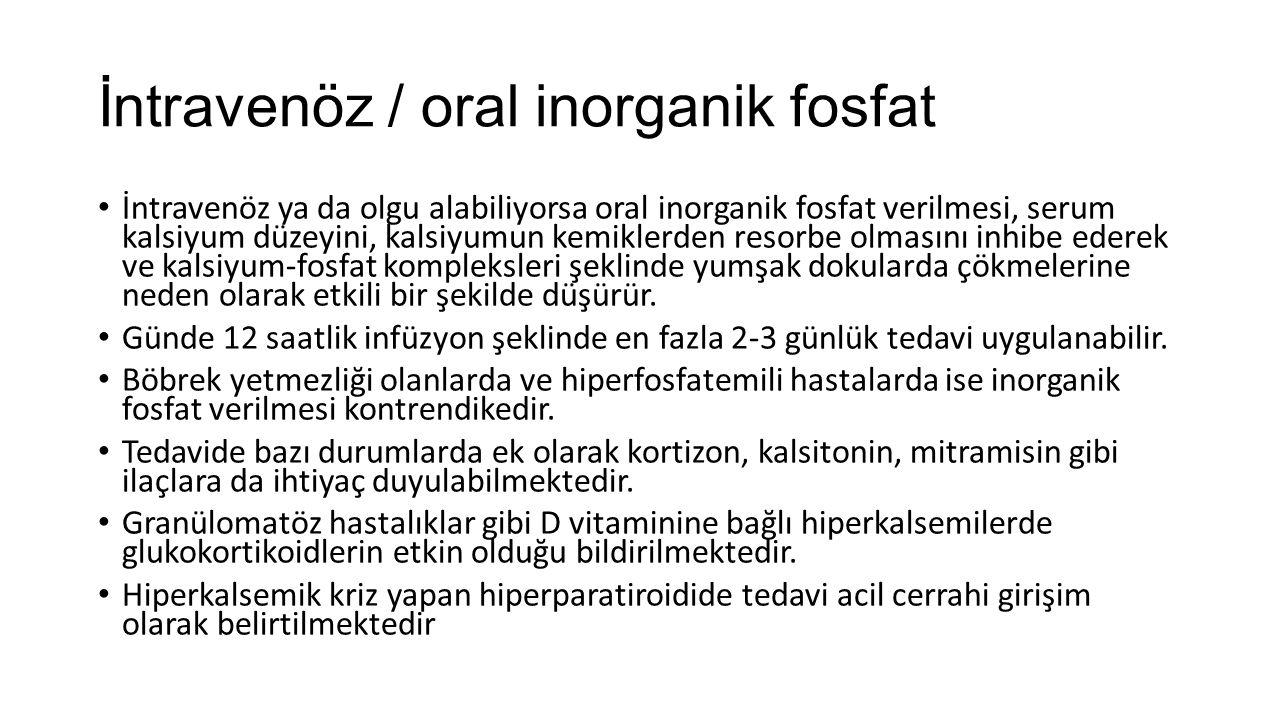 İntravenöz / oral inorganik fosfat