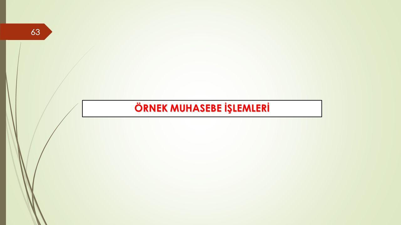 ÖRNEK MUHASEBE İŞLEMLERİ
