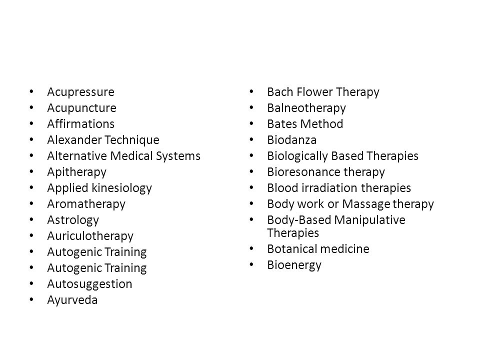 Acupressure Acupuncture. Affirmations. Alexander Technique. Alternative Medical Systems. Apitherapy.