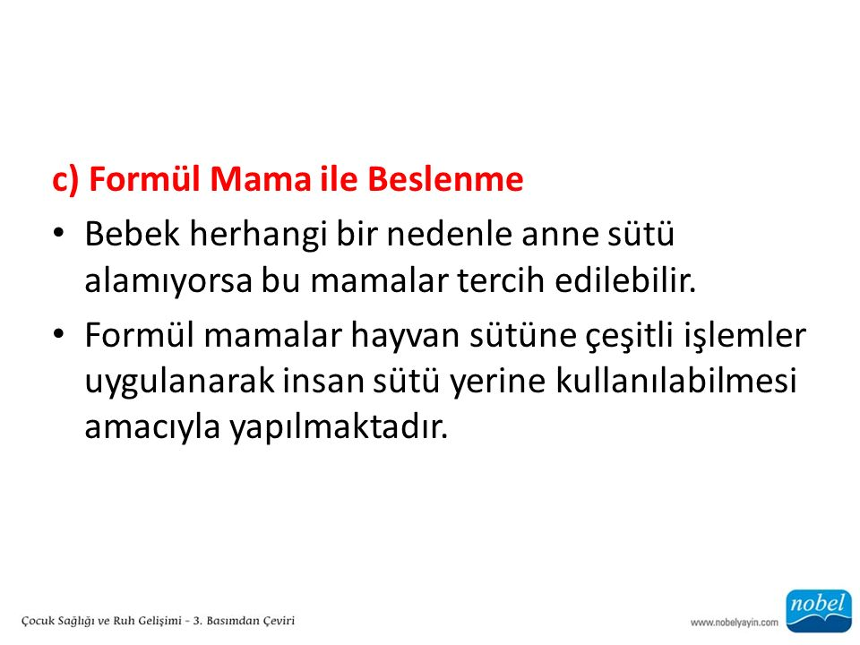 c) Formül Mama ile Beslenme