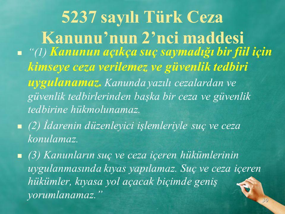 5237 sayılı Türk Ceza Kanunu'nun 2'nci maddesi