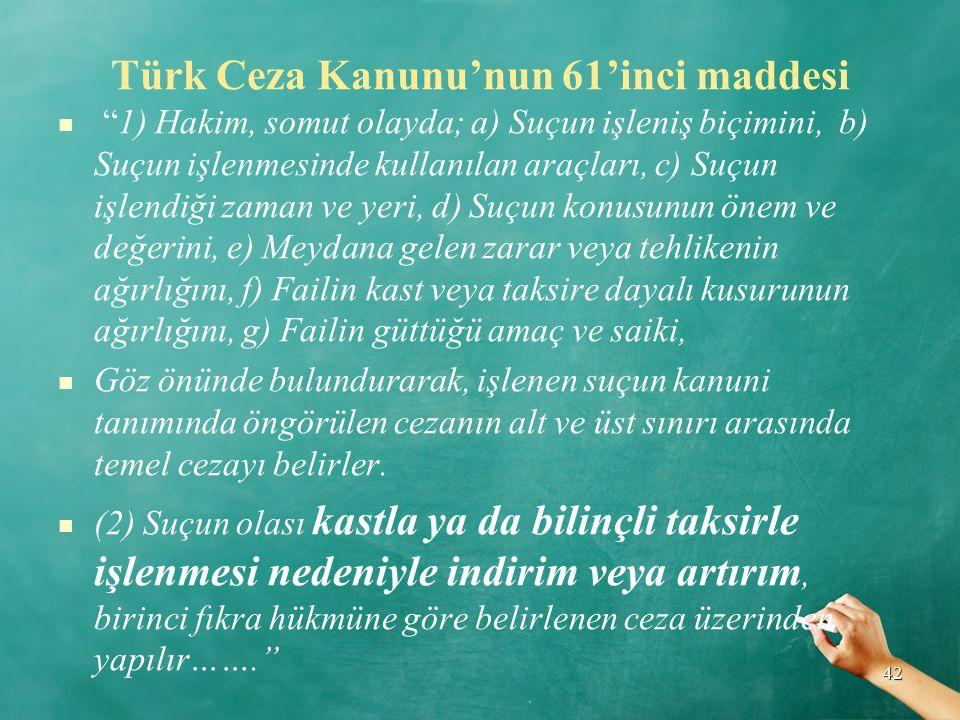 Türk Ceza Kanunu'nun 61'inci maddesi