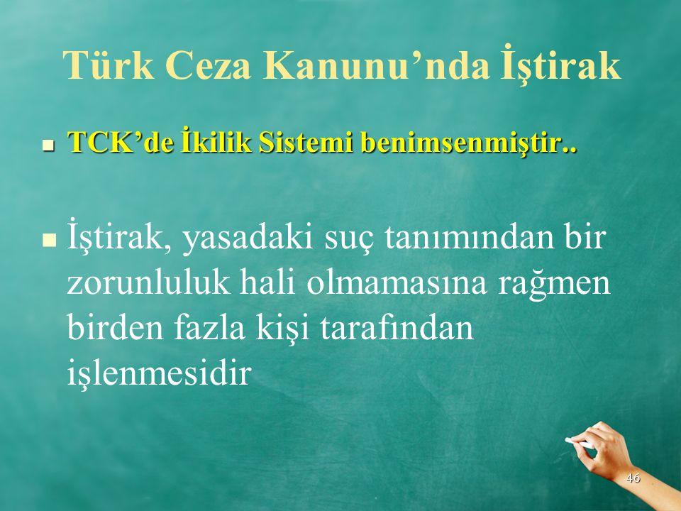 Türk Ceza Kanunu'nda İştirak