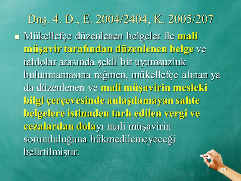 Dnş. 4. D., E. 2004/2404, K. 2005/207
