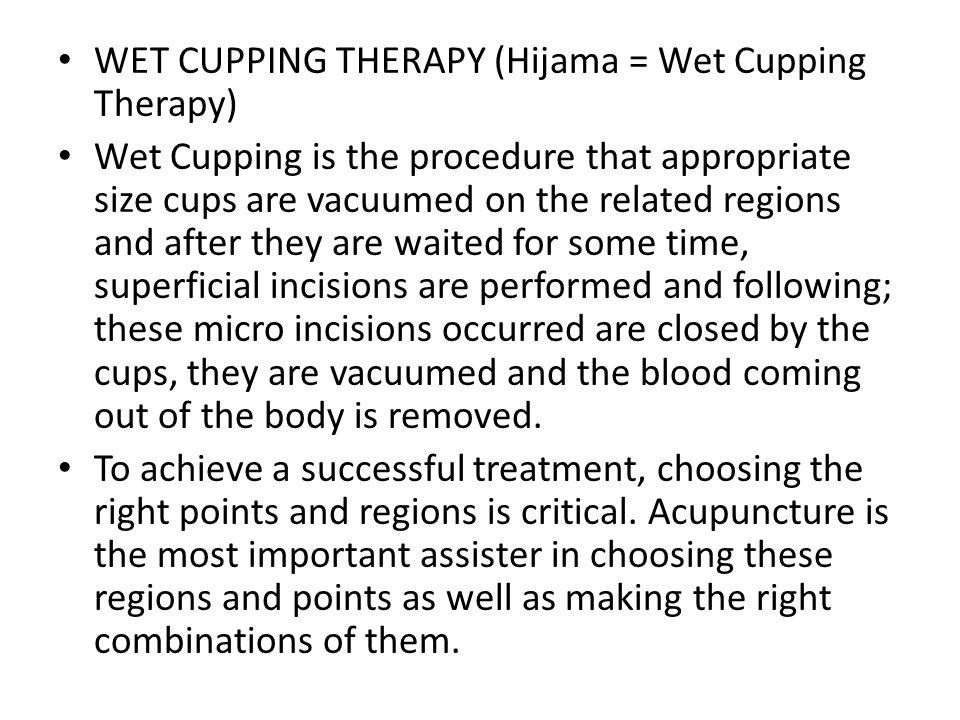 WET CUPPING THERAPY (Hijama = Wet Cupping Therapy)