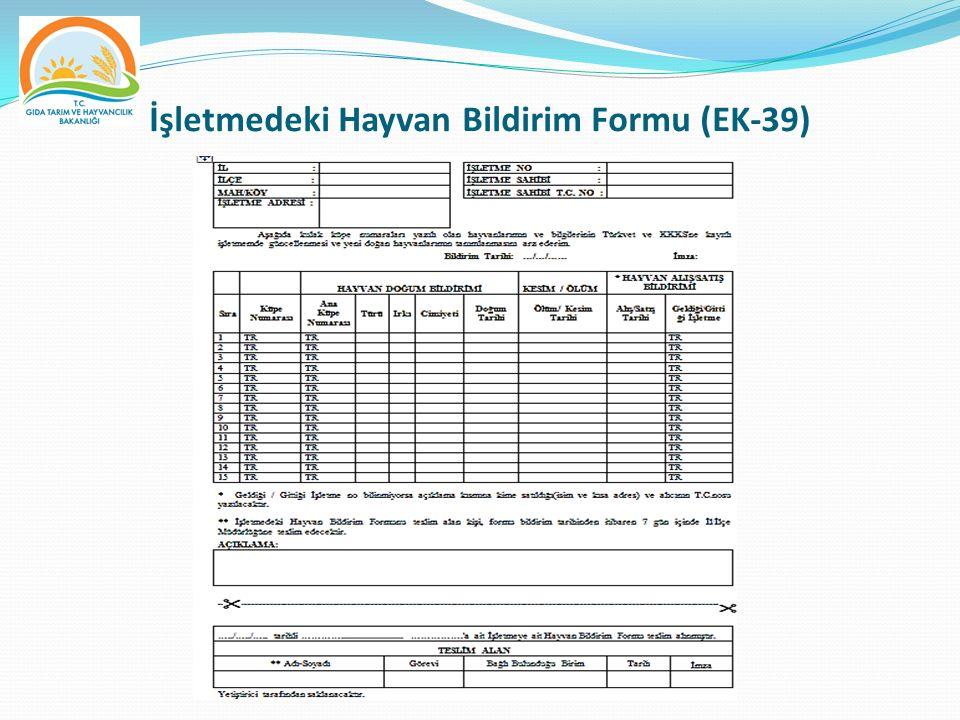 İşletmedeki Hayvan Bildirim Formu (EK-39)