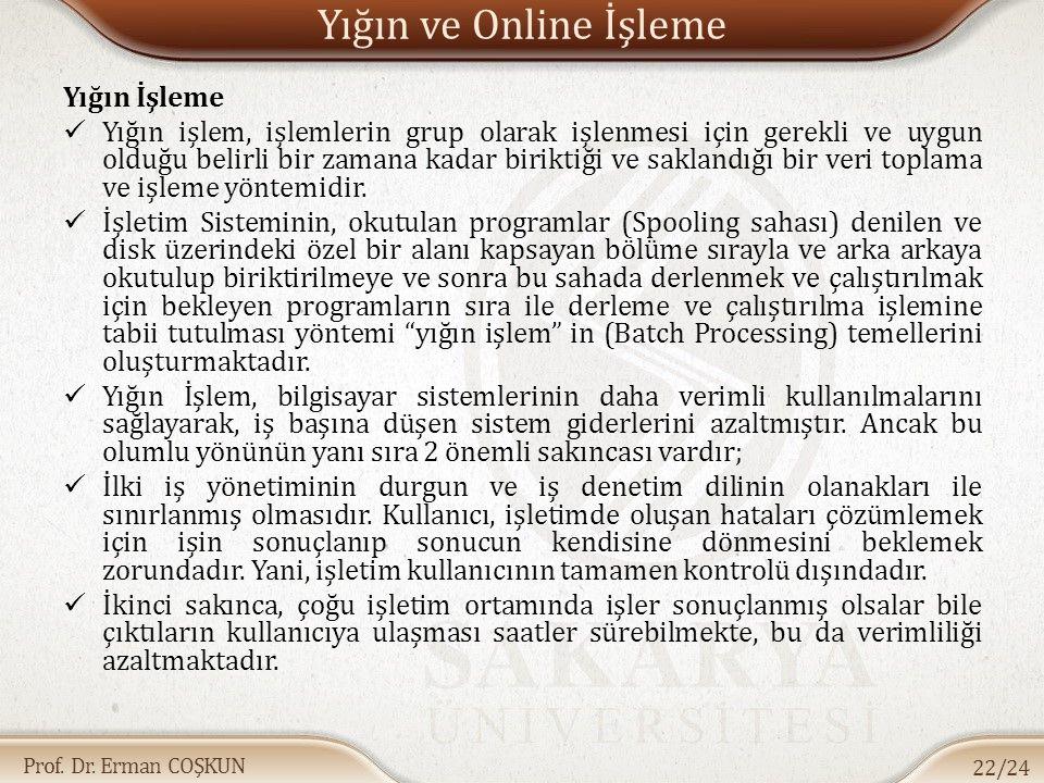 Yığın ve Online İşleme Yığın İşleme