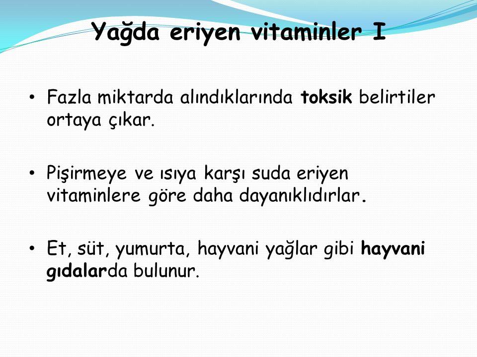 Yağda eriyen vitaminler I