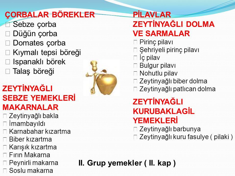 II. Grup yemekler ( II. kap )