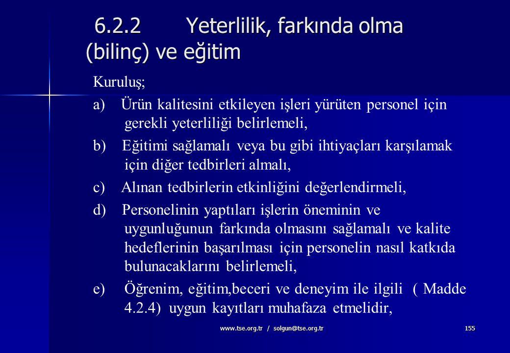 6.2.2 Yeterlilik, farkında olma (bilinç) ve eğitim