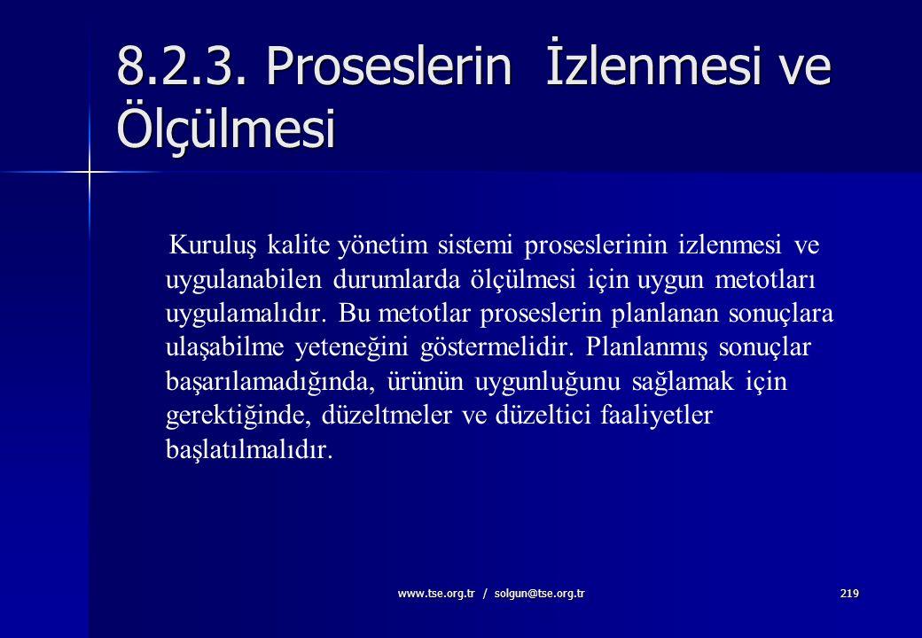 8.2.3. Proseslerin İzlenmesi ve Ölçülmesi