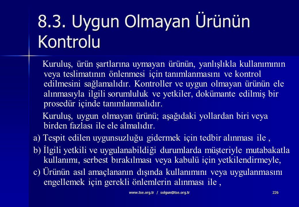 8.3. Uygun Olmayan Ürünün Kontrolu