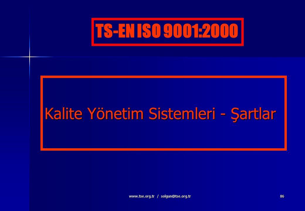 Kalite Yönetim Sistemleri - Şartlar