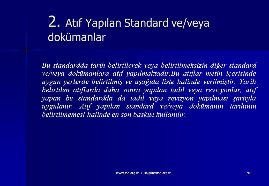 2. Atıf Yapılan Standard ve/veya dokümanlar
