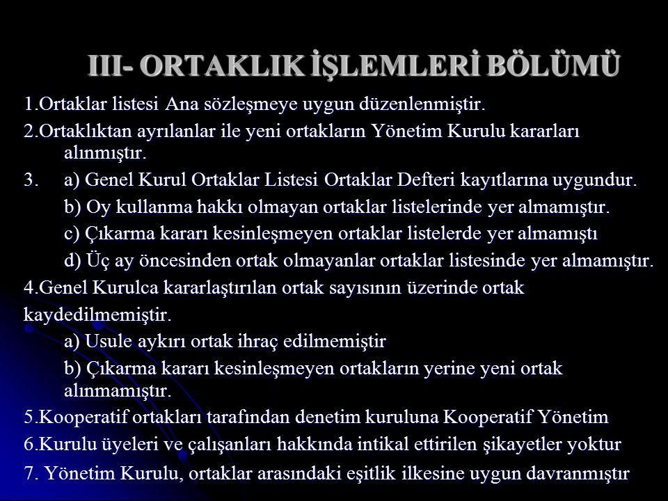 III- ORTAKLIK İŞLEMLERİ BÖLÜMÜ