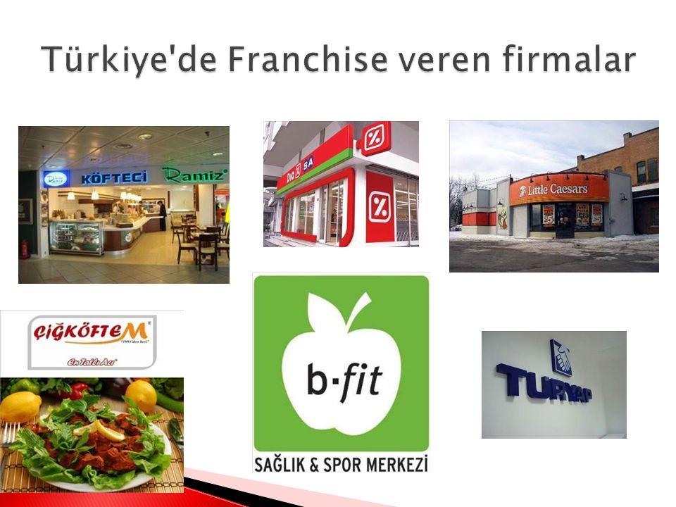 Türkiye de Franchise veren firmalar