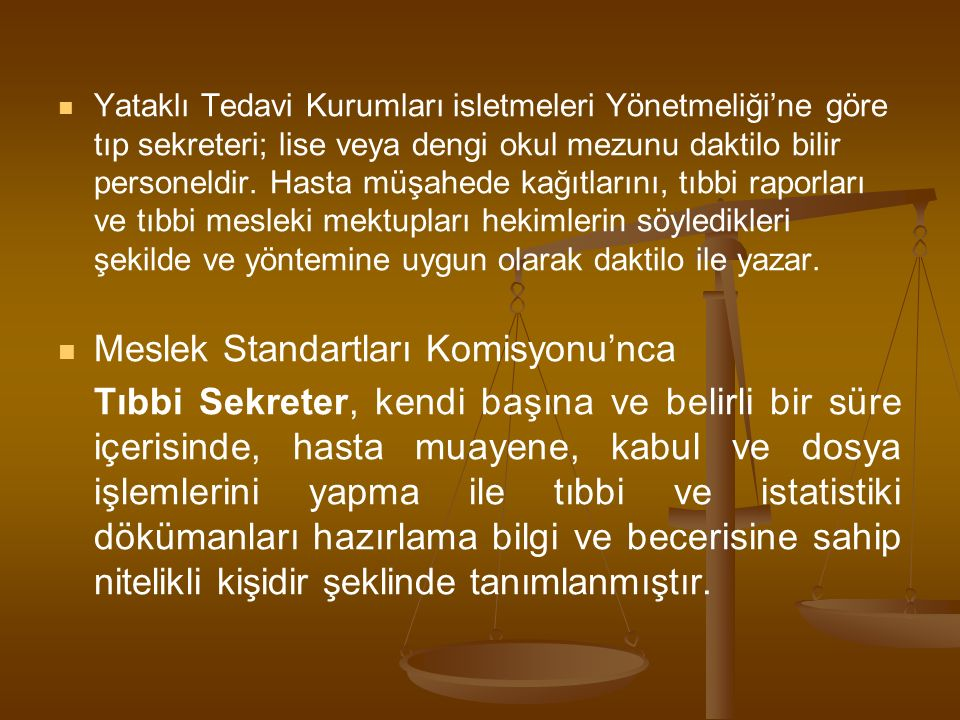 Meslek Standartları Komisyonu'nca