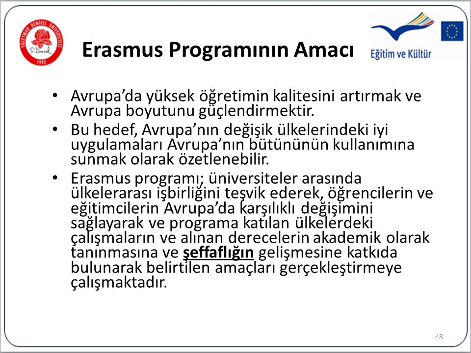 Erasmus Programının Amacı