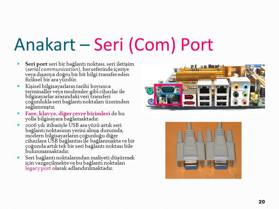 Anakart – Seri (Com) Port