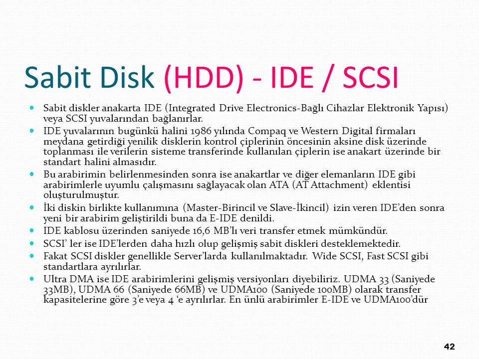 Sabit Disk (HDD) - IDE / SCSI