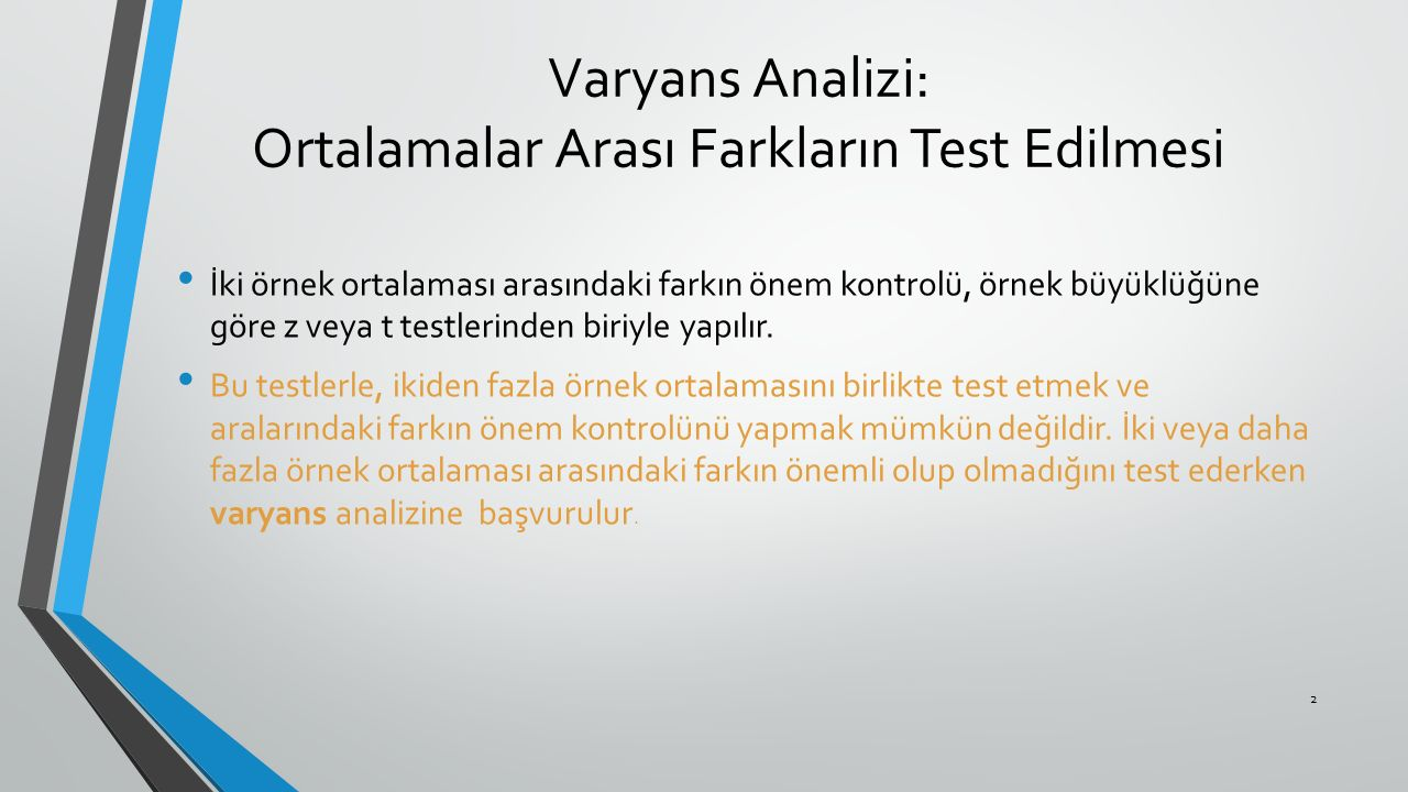 Varyans Analizi: Ortalamalar Arası Farkların Test Edilmesi