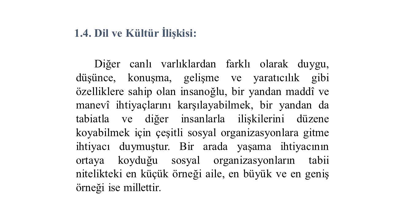 1.4. Dil ve Kültür İlişkisi: