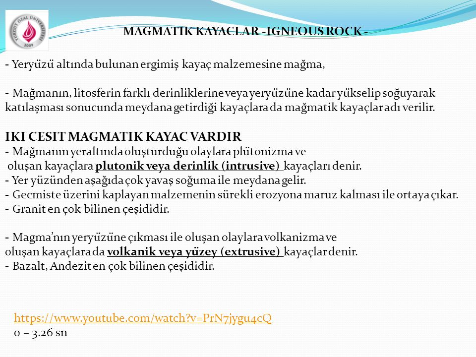 MAGMATIK KAYACLAR -IGNEOUS ROCK -