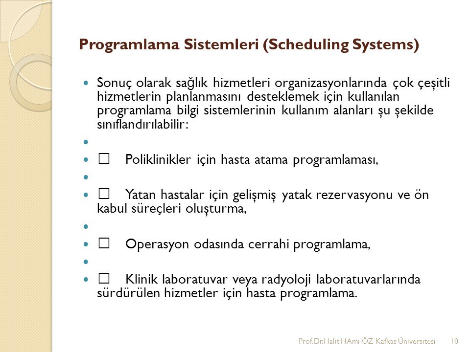 Programlama Sistemleri (Scheduling Systems)