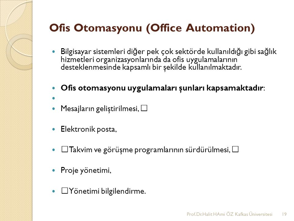 Ofis Otomasyonu (Office Automation)