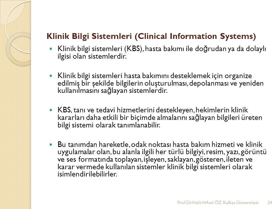 Klinik Bilgi Sistemleri (Clinical Information Systems)