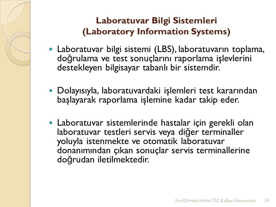 Laboratuvar Bilgi Sistemleri (Laboratory Information Systems)