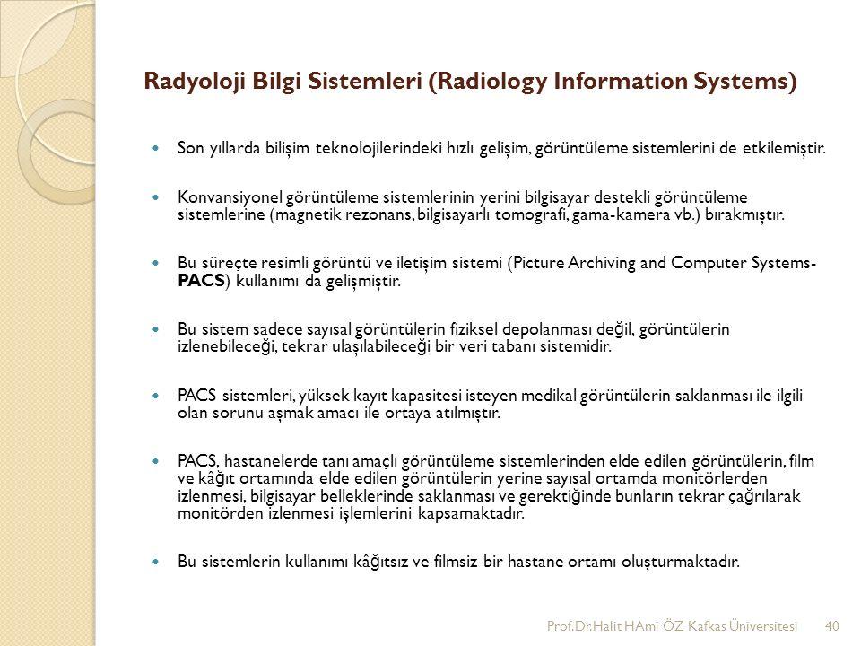 Radyoloji Bilgi Sistemleri (Radiology Information Systems)