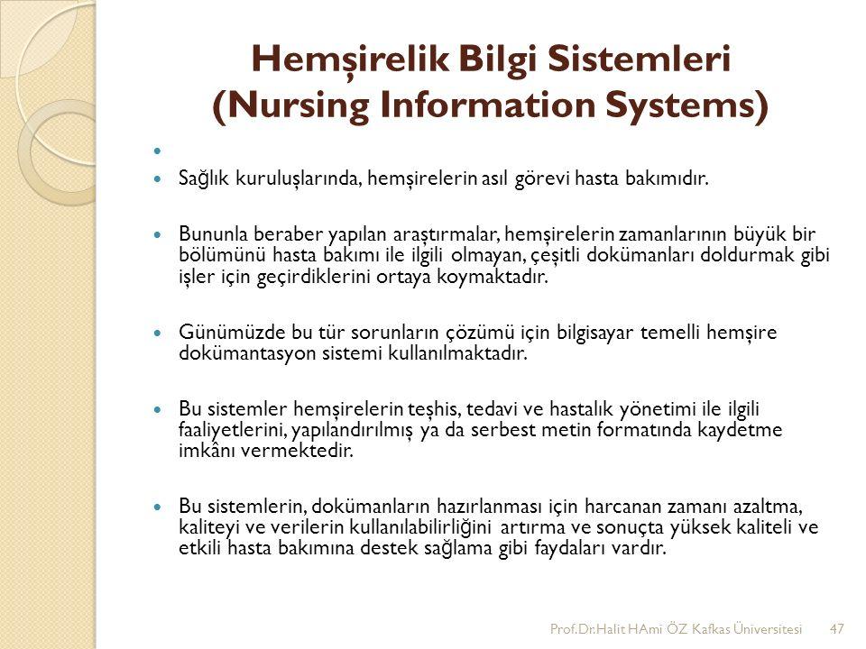 Hemşirelik Bilgi Sistemleri (Nursing Information Systems)