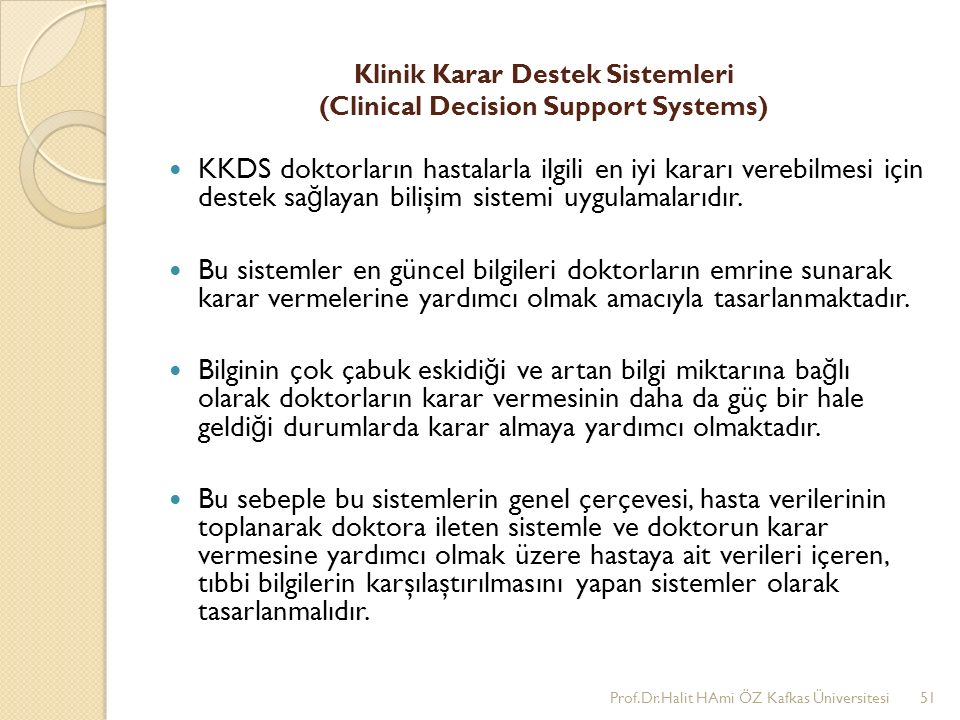 Klinik Karar Destek Sistemleri (Clinical Decision Support Systems)