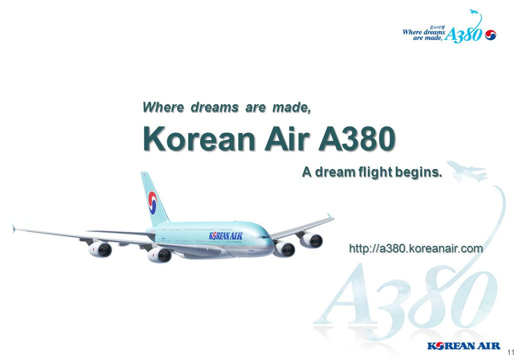 Korean Air A380 Where dreams are made, A dream flight begins.
