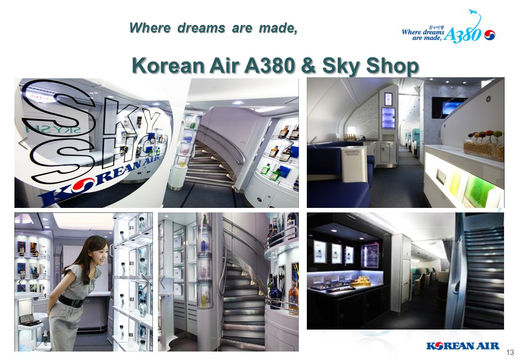 Where dreams are made, Korean Air A380 & Sky Shop