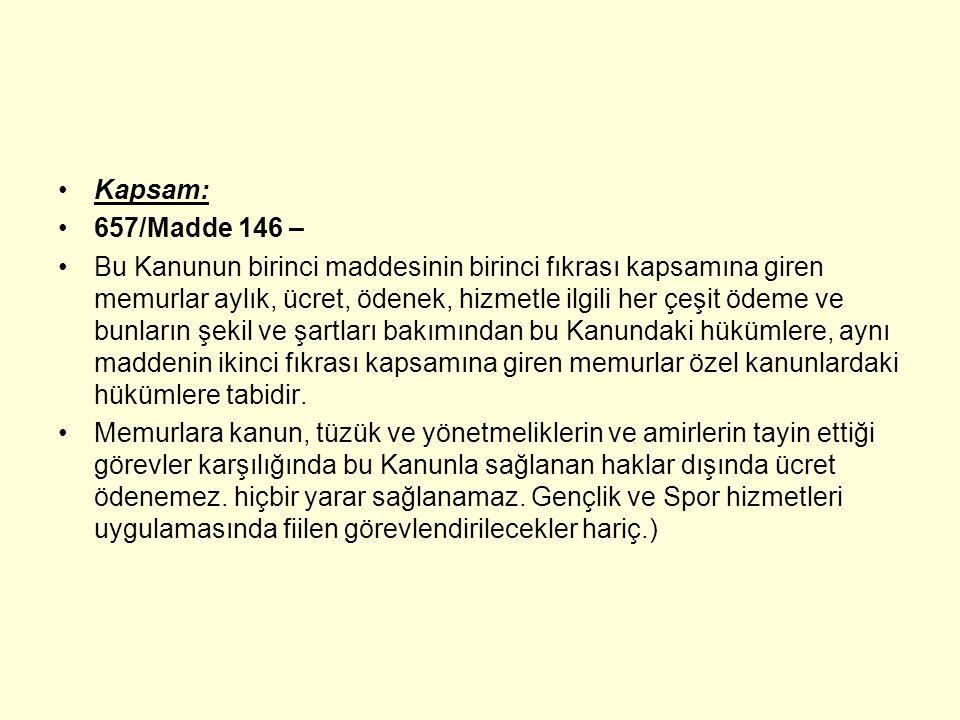 Kapsam: 657/Madde 146 –