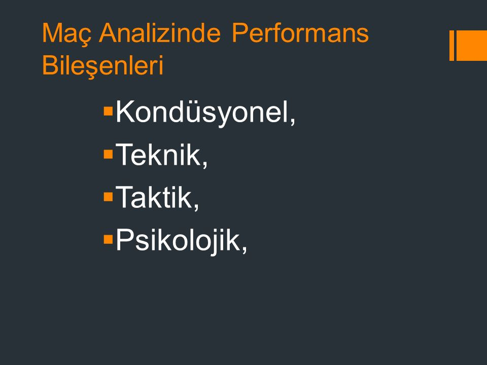 Maç Analizinde Performans Bileşenleri