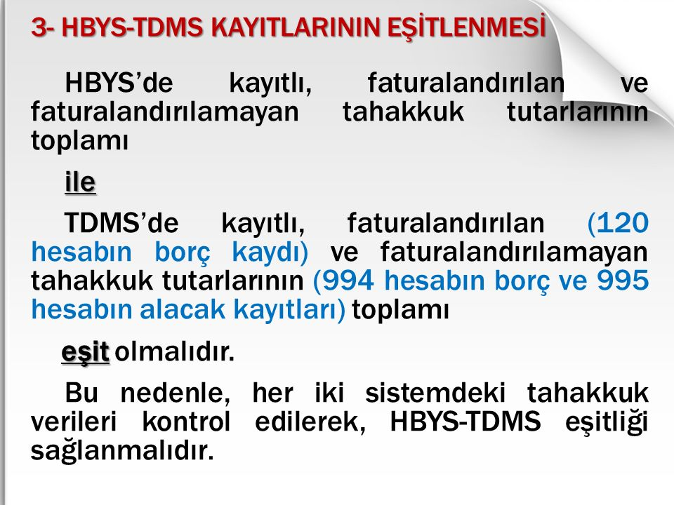 3- HBYS-TDMS KAYITLARININ EŞİTLENMESİ
