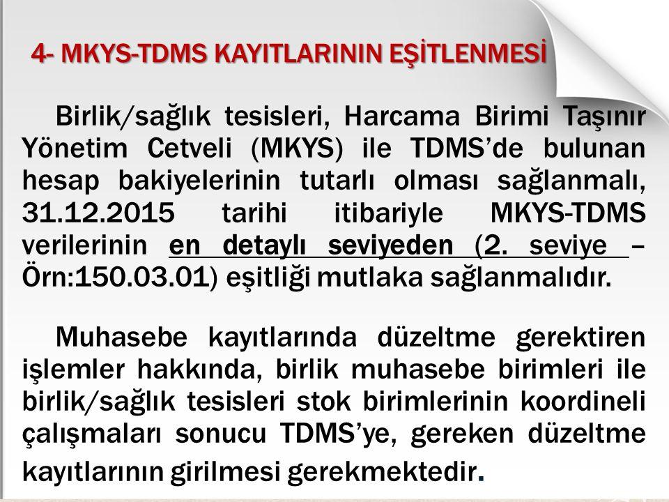 4- MKYS-TDMS KAYITLARININ EŞİTLENMESİ