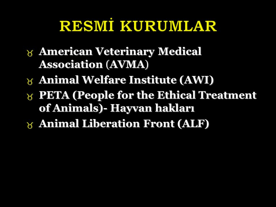 RESMİ KURUMLAR American Veterinary Medical Association (AVMA)